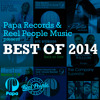 BEST OF 2014 - Mixed By Reel People