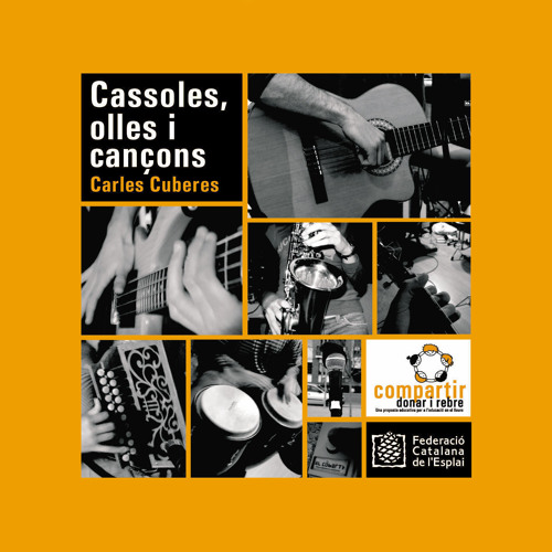 Cassoles, Olles i Cançons