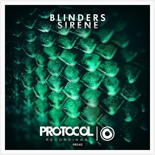 Blinders - Sirene (OUT NOW)