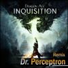 Dragon Age: Inquisition Theme - Remix