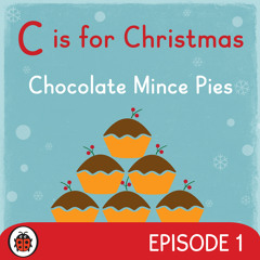 CHRISTMAS GIFTS (CHOCOLATE MINCE PIES BAKED BY MARIKA GAUCI) Ladybird Christmas Podcast Episode 1