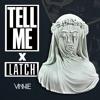 Sam Smith Vs. Rl Grime - Tell Me Latch (VINNIE Mash)