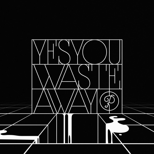 'Waste Away' Ep out on Partyfine