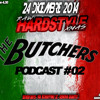 R A W - HARDSTYLE - X M A S - Podcast #02 - The Butchers