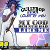 Gully Bop aka Country Man - My God Dem Nuh Bad Like Me{Raw}[Claims Records] Dancehall December 2014