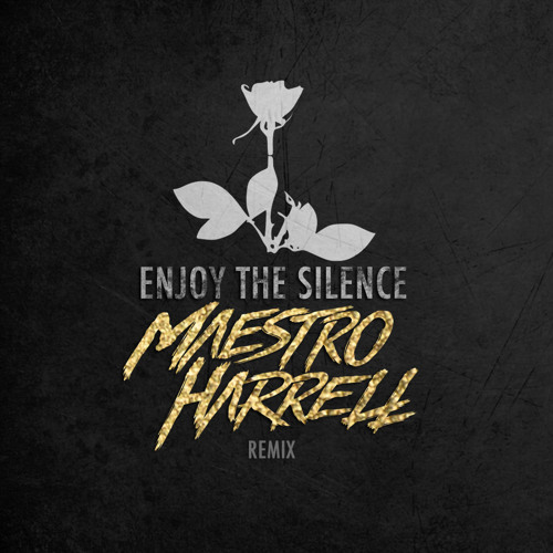 Depeche Mode - Enjoy The Silence (Maestro Harrell Remix)