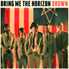 Bring Me The Horizon - Drown Mp3