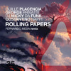Guille Placencia, George Privatti, Costantino Nappi, Micky Da Funk - Rolling Papers (Original Mix)
