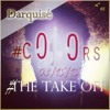 Darquisé : All The Way Home (Tamar Braxton Cover) [cOVOrs: The Take Off] Album Preview