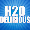 H2O Delirious (OUTRO SONG)