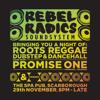 Promise One - Rebel Radics Set 19.11.14