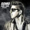 SOMO - COOL KIDS (VEEMIX)