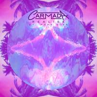 Carmada - Realise (Ft. Noah Slee)