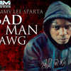 Tommy Lee Sparta - BAD MAN DAWG - Explicit Lyrics