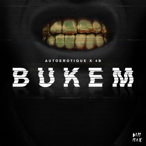 Autoerotique & 4B - Bukem