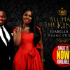 All Hail The King by Isabella and Evans Ogboi