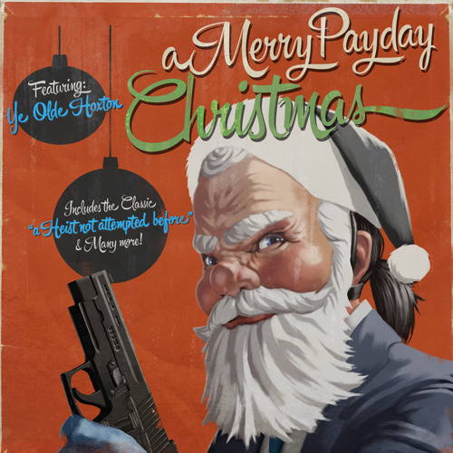 Hoxton - A Merry Payday Christmas - 03 A Heist Not Attempted Before