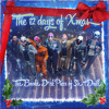 The 12 Days Of Xmas ft. The Broke Dick Piece of Shit Drill