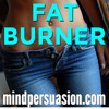 Burn Belly Fat - Lose Weight With Subliminal Messages - Fat Burning Furnace -256 Voices
