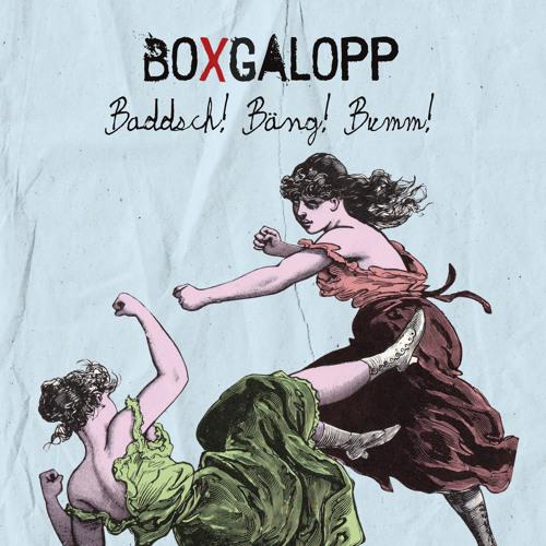 """Boxgalopp - CD Snippet """"Baddsch! Bäng! Bumm!"""""""