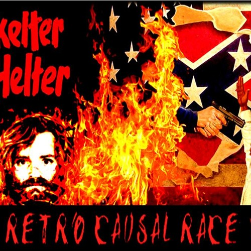 'Skelter Helter: The Retro-Causal Race War' w/ George Petros - December 4, 2014
