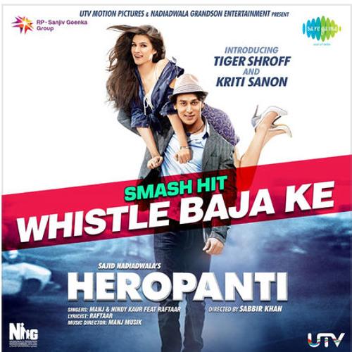 Whistle Baja Ke (From  Heropanti ) Manj Musik feat. Raftaar & Nind Kaur