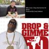 Mike Jones- Drop And Gimme 50 Remix (Produced By Corey Saldana)