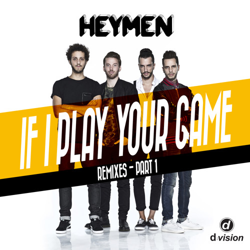 Heymen - If I Play Your Game (Eat More Cake Remix) [Out now on Beatport]