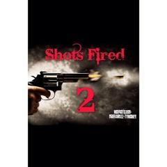 Shots Fired PT 2!!