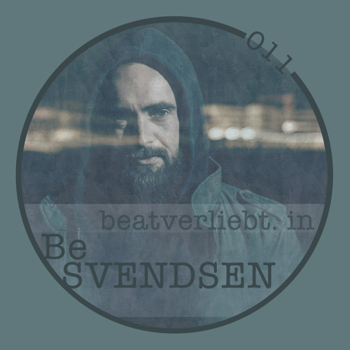 beatverliebt. in Be SVENDSEN | 011 [LIVE]