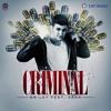 Smiley Feat. Kaan - Criminal