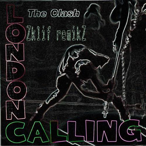 The Clash - London Calling - Sklif remix