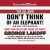 The All New Don't Think of an Elephant by George Lakoff, Narrated by Chris Sorenson