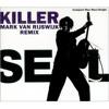 Adamski & Seal - Killer (Mark van Rijswijk Bootleg) [FREE DOWNLOAD]