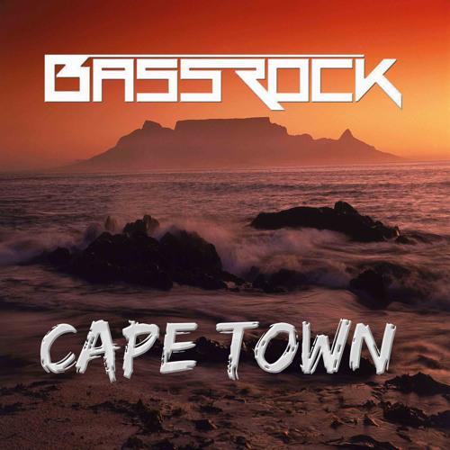 Bassrock - Cape Town (Original Mix) ***FREE DOWNLOAD***