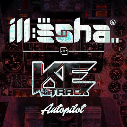 Autopilot EP - ill-esha & K.E. On The Track
