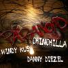 Paranoid  By Chinchilla Featuring Danny Diezel X Windy Kush