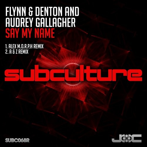 Download Flynn & Denton and Audrey Gallagher - Say My Name (Alex M.O.R.P.H. Remix)