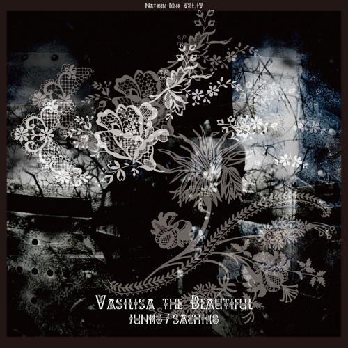 JUNKO / SACHIKO - Vasilisa the Beautiful