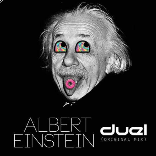 DUEL - ALBERT EINSTEIN *FREE DOWNLOAD*