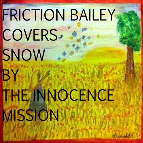 Snow (Innocence Mission Cover)