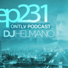 ONTLV PODCAST - Trance From Tel-Aviv - Episode 231 - Mixed By DJ Helmano