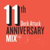 Infragandhi - 11th Deck Attack Anniversary mix
