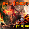 Shiv Tandav Dub Step Mix {Dj Mack}