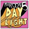 Daylight - maroon5