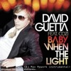David Guetta - Baby when the light(DJ MAX rework istumental)