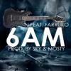 Rockggaeton 2.0 Ft. Farruko & J Balvin - 6 AM (Tochi Remix)