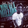 LMB Trelly - Or Whatever | Mind On A Million The Mixtape