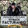 Zion & Lenoxx Ft. Cosculluela - Vivimos Facturando ( Dj Adrian Diaz Edit ).mp3