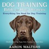 Audiobook:  Dog Training Bible for Dog Owners